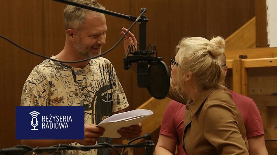 Nabór na kurs reżyserii radiowej